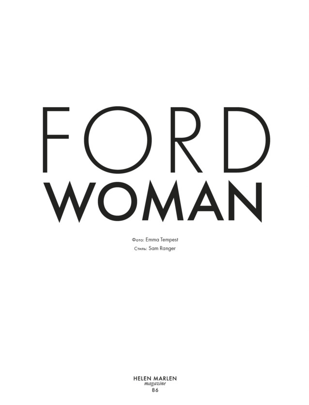 Georgina Stojiljkovic is a Ford Woman for Helen Marlen Magazine FORDWOMAN1
