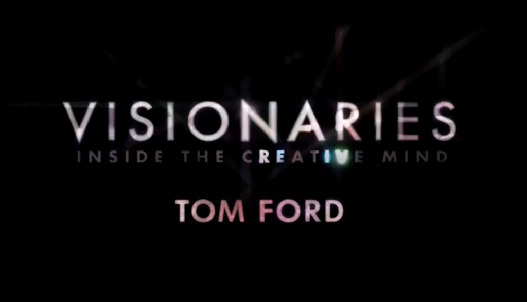 OWN Visionaries: Watch the Tom Ford Documentary Trailer/Clips NOW! logo visionaries 600x4113 1024x588
