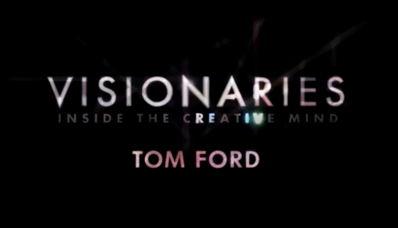 Post image for OWN Visionaries: Watch the FULL Tom Ford Episode Now!