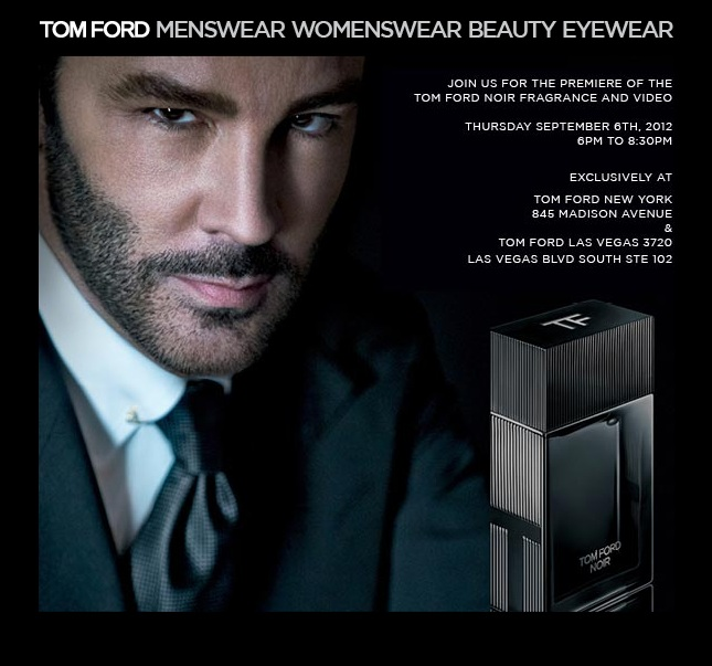 TOM FORD: Fashions Night Out 2012 Preview! TF FNO2012