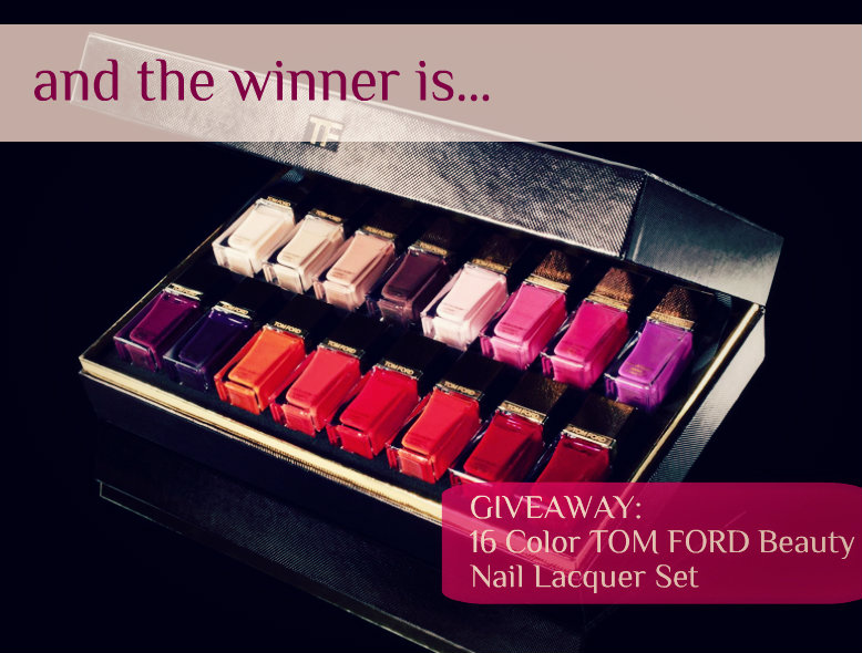 Post image for TOM FORD Beauty Nail Lacquer Collection Giveaway: and the winner is…