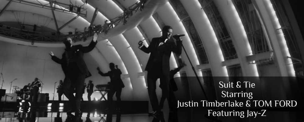 The Official Suit & Tie Video: Starring Justin Timberlake and TOM FORD! suittie1