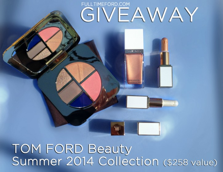 GIVEAWAY: Win the TOM FORD Beauty Summer 2014 Color Collection GIVEAWAY2 725x559