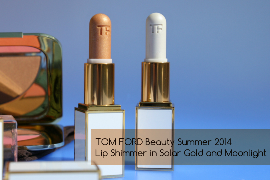 TOM FORD Beauty: Solar Gold and Moonlight Lip Shimmer Review featured image