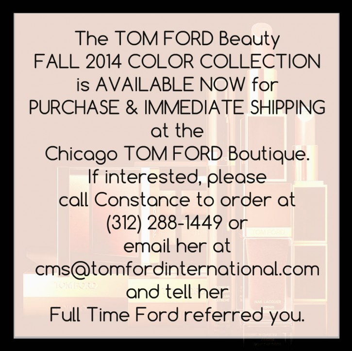 BUY IT NOW: FALL 2014 COLOR COLLECTION, TOM FORD CHICAGO chicago 725x723