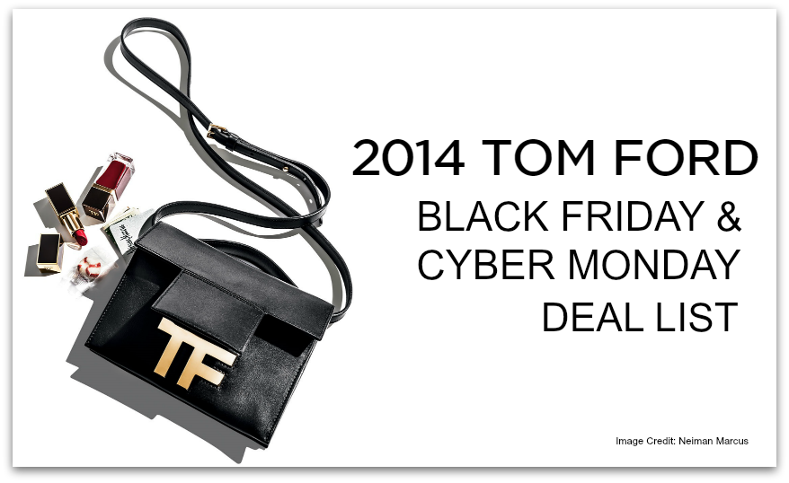 2014 TOM FORD Black Friday and Cyber Monday Online Deal List 2014TFDeals